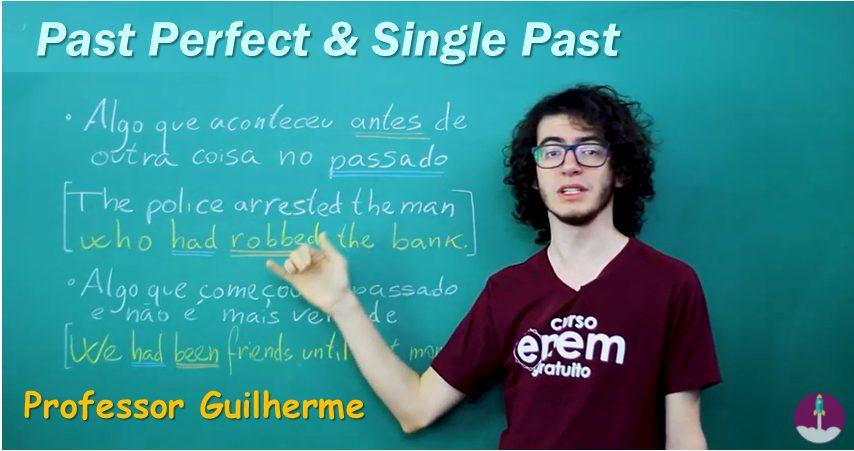 Past Perfect com o professor Guilherme