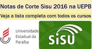notas de corte sisu 2016 na uepb