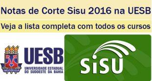 notas de corte sisu 2016 na uesb