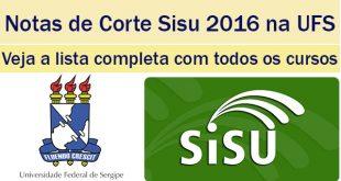 notas de corte sisu 2016 na ufs