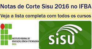 notas de corte sisu 2016 no ifba