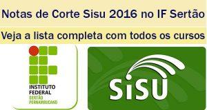 notas de corte sisu 2016 no if sertão