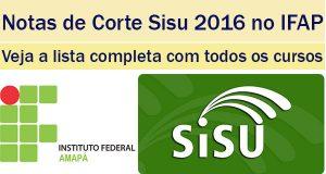 notas de corte sisu 2016 no ifap