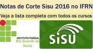 notas de corte sisu 2016 no ifrn
