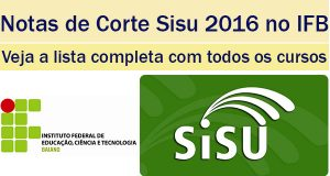 notas de corte sisu 2016 no instituto federal baiano
