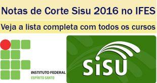 notas de corte sisu 2016 no ifes