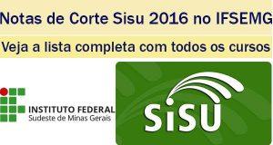 notas de corte sisu 2016 no ifsemg
