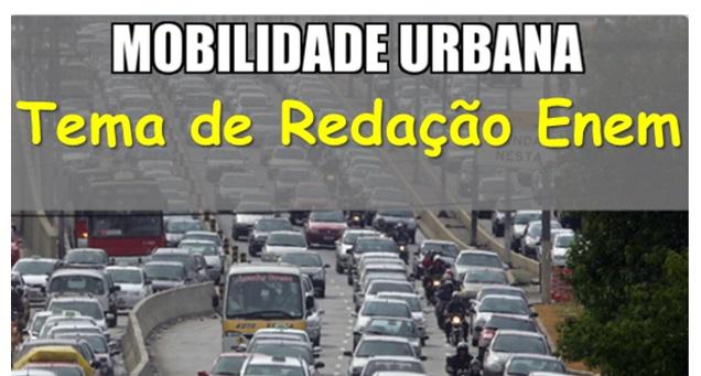 Tema de Redação Enem Mobilidade Urbana