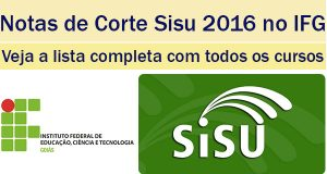 notas de corte sisu 2016 no ifg