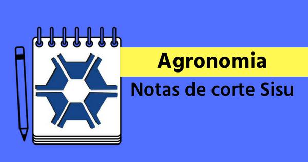Agronomia Confira Todas As Notas De Corte Sisu 2018
