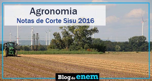 notas de corte sisu 2016 para agronomia