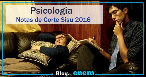 notas de corte sisu 2016 para psicologia