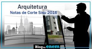 notas de corte sisu 2016 para arquitetura