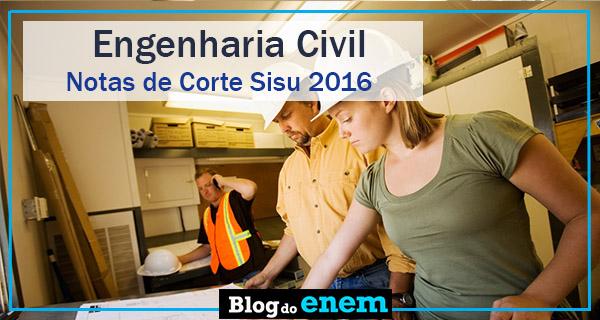 notas de corte sisu 2016 para engenharia civil