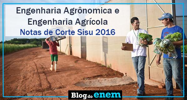 notas de corte sisu 2016 para engenharia agronomica