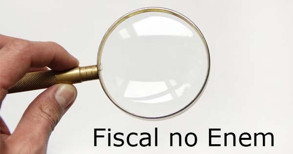 fiscal no Enem