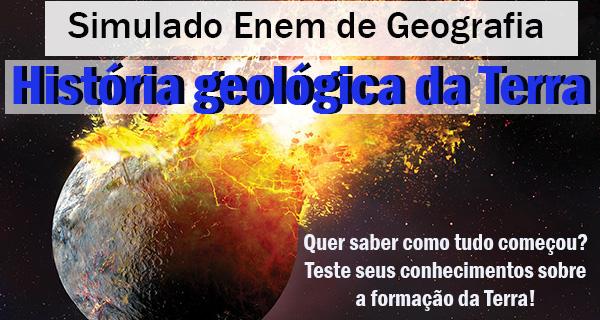 A História Geológica da Terra