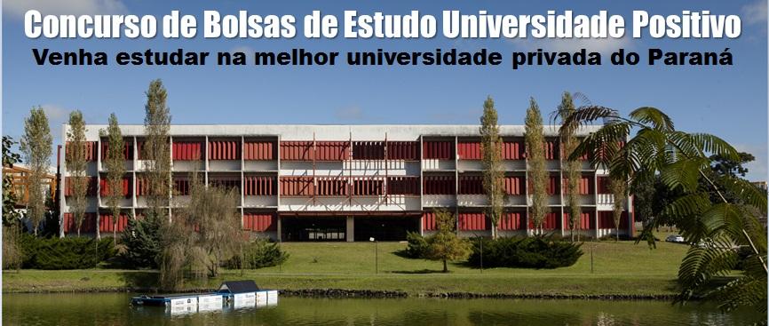 Universidade Positivo Concurso de Bolsas de Estudo