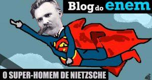 super-homem de Nietzsche