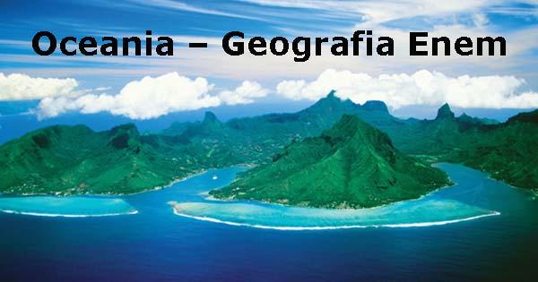 Oceania – Geografia Enem