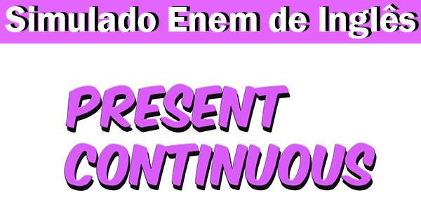 Present Continuous no Inglês