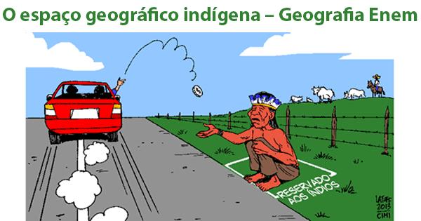 espaço geográfico indígena