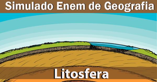 Litosfera - Simulado de Geografia