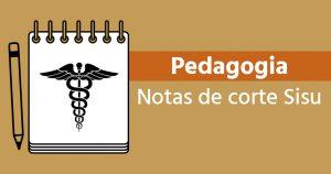 Notas de corte Sisu 2018 para Pedagogia