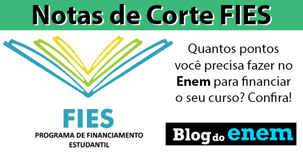 notas de corte fies veja as notas dos cursos mais concorridosconfira na tabela ao final do post as maiores e menores notas de corte do fies nos cursos mais concorridos