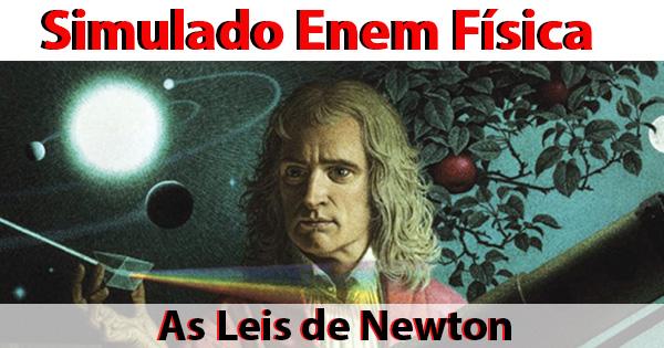 Simulado Enem As Três Leis de Newton
