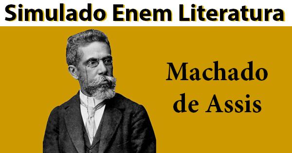 Machado De Assis Simulado Enem Online De Literatura Com 10 Questões