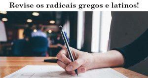 radicais gregos e latinos