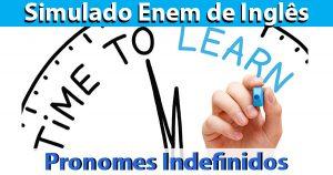 Pronomes Indefinidos em Inglês