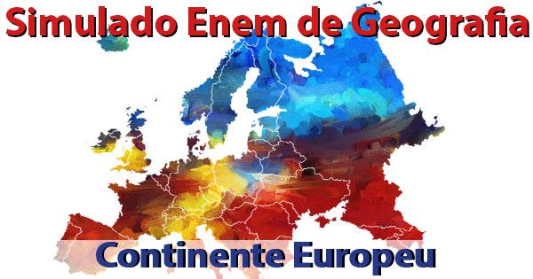 Simulado Enem de Geografia - O Continente Europeu