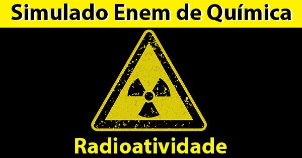 Radioatividade no Enem