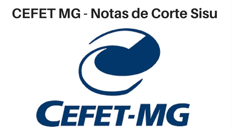 Notas de corte Sisu 2019 no CEFET MG