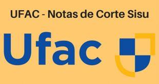 Notas de Corte do Enem na UFAC