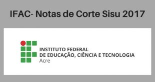 Notas de Corte do Enem no IFAC