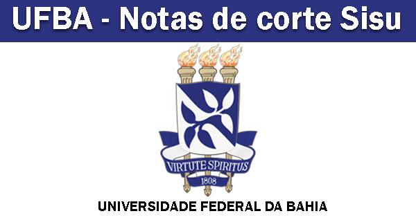 notas de corte Sisu 2019 na UFBA