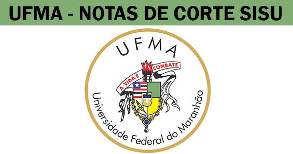 post notas de corte Sisu 2019 na UFMA