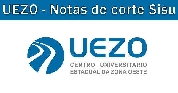 Notas de corte Sisu 2019 na UEZO