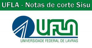 Notas de corte Sisu 2018 na UFLA