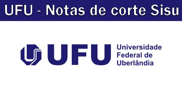Notas de corte Sisu 2019 na UFU