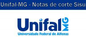 Notas de corte Sisu 2018 na Unifal-MG