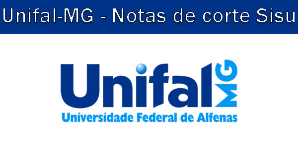 Notas de corte Sisu 2019 na Unifal-MG