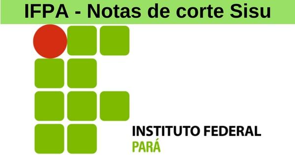 notas de corte sisu 2019 no IFPA