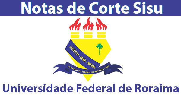 notas de corte sisu 2019 na UFRR
