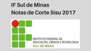 Notas de Corte do Enem no IF Sul de Minas
