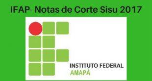 Notas de Corte do Enem no IFAP