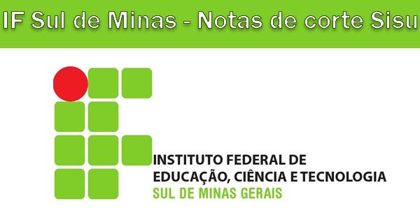 Notas de corte Sisu 2018 no IF Sul de Minas